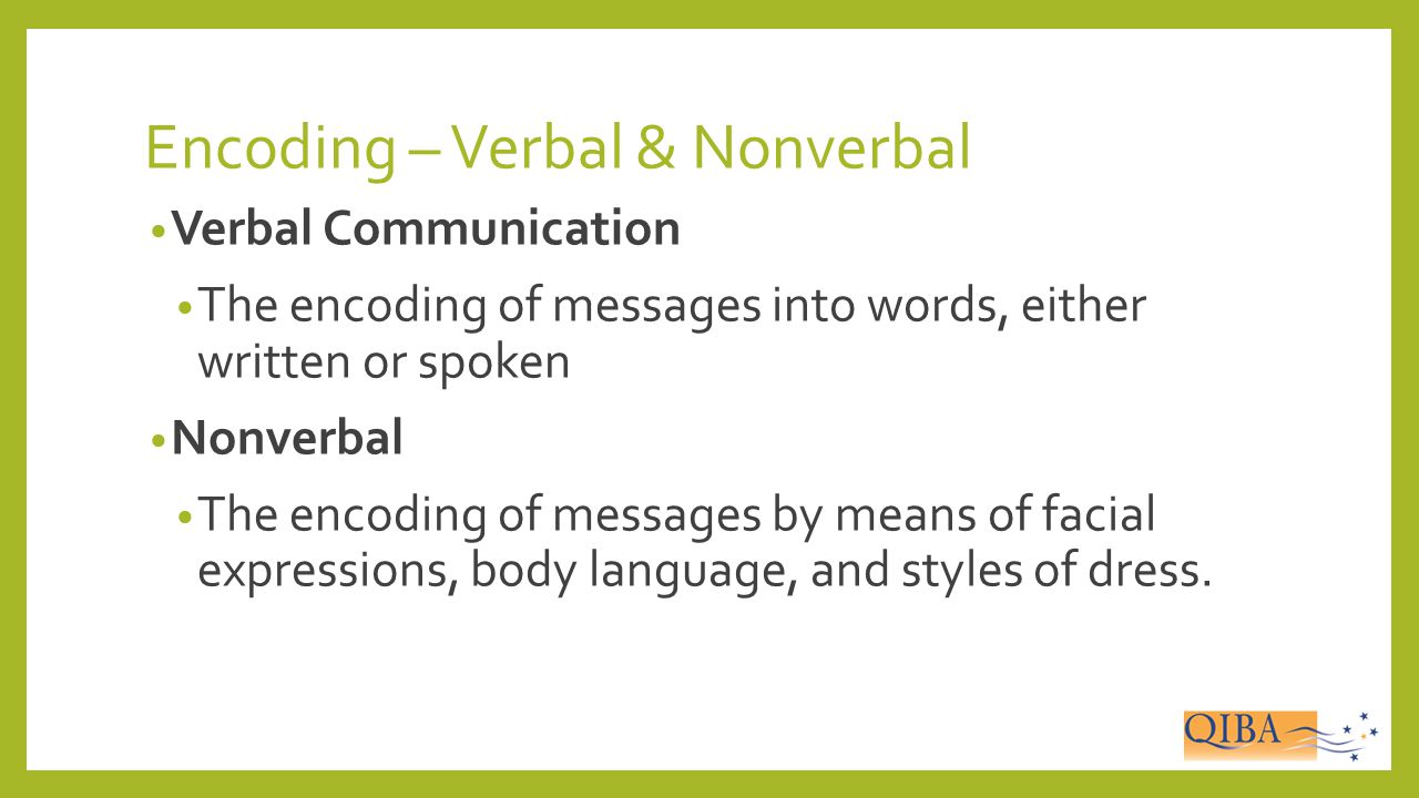 Encoding – Verbal & Nonverbal