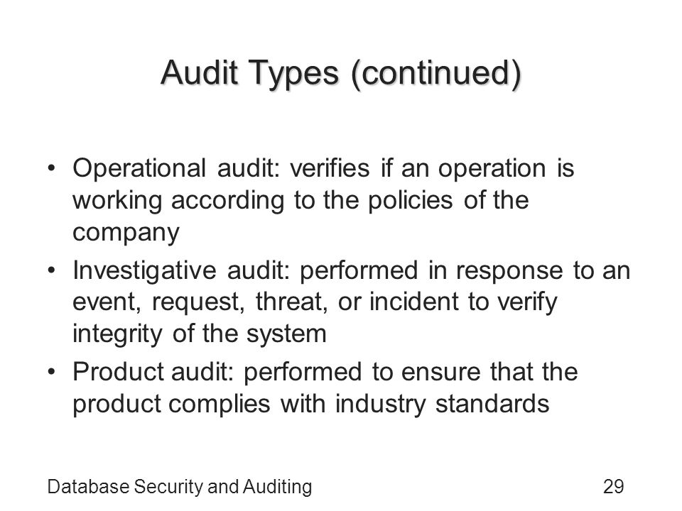 Audit Types (continued)