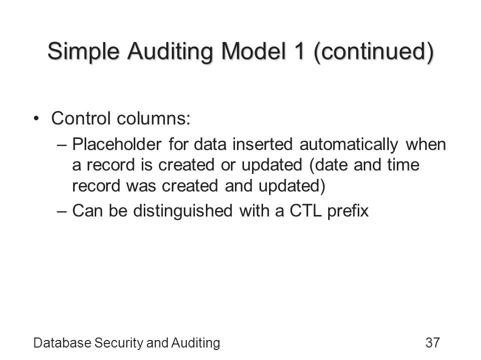 Simple Auditing Model 1 (continued)