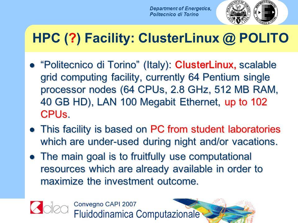 HPC ( ) Facility: ClusterLinux @ POLITO