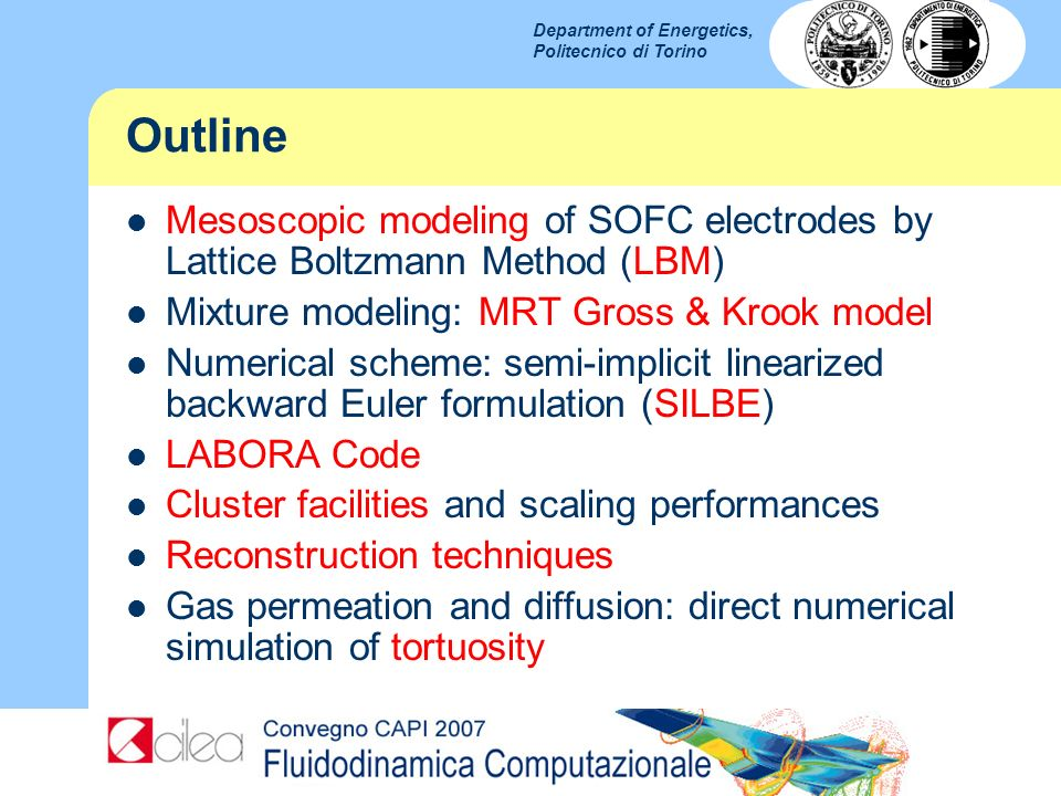 Outline Mesoscopic modeling of SOFC electrodes by Lattice Boltzmann Method (LBM) Mixture modeling: MRT Gross & Krook model.