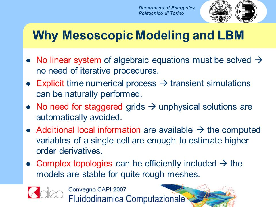 Why Mesoscopic Modeling and LBM