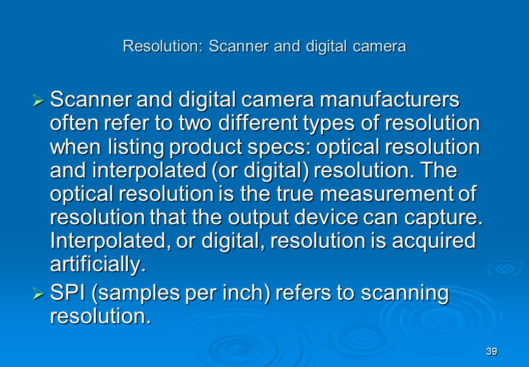 Resolution: Scanner and digital camera