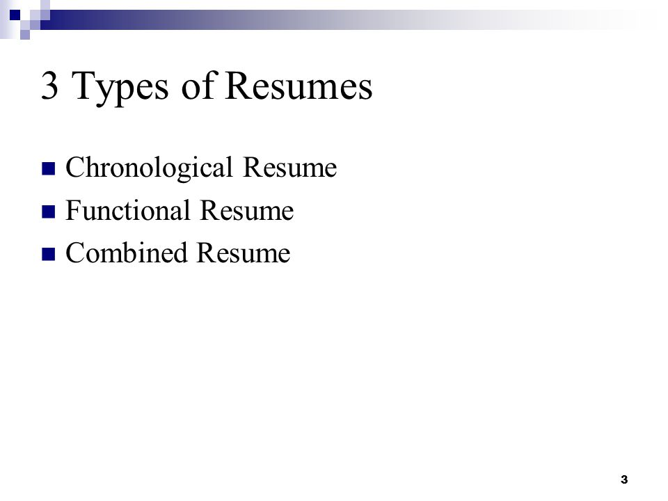3 3 Types Of Resumes ...  3 Types Of Resumes