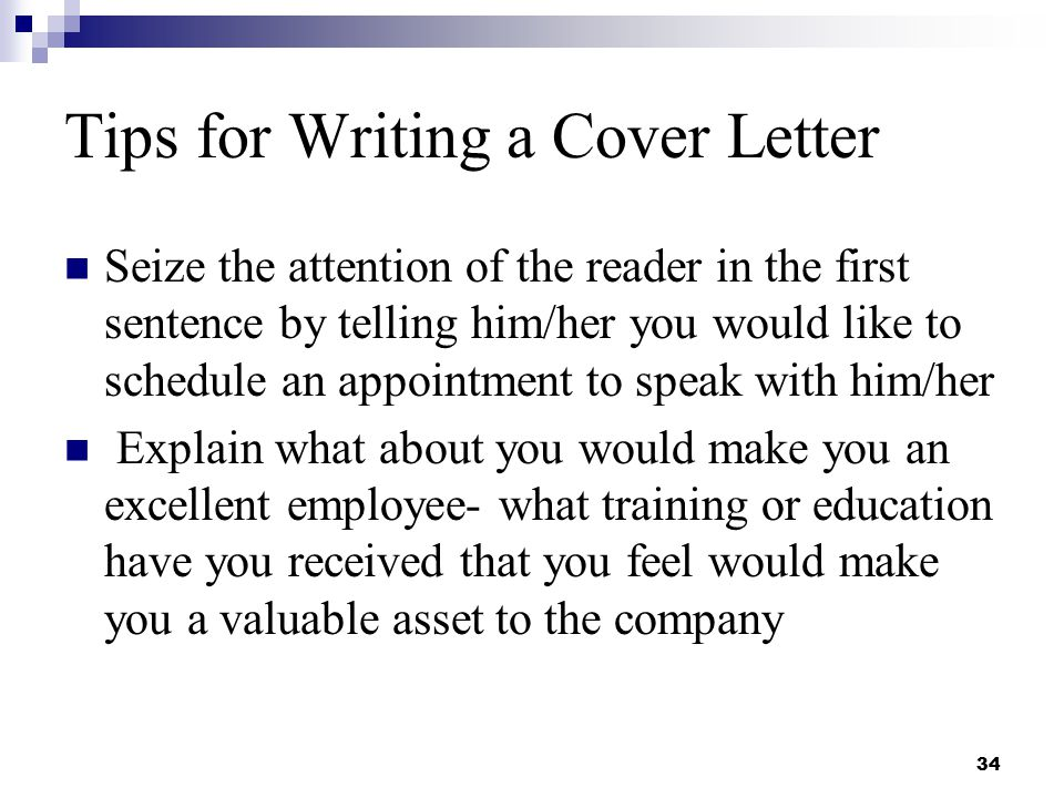 what are some tips for writing cover letters How to write a cover letter 101 this article walks you step-by-step includes a cover letter sample, common mistakes, types of cover letters and much more.