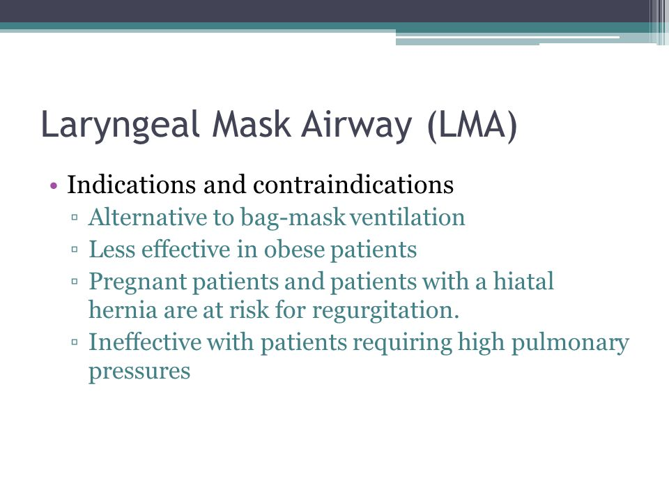 Laryngeal Mask Airway (LMA)