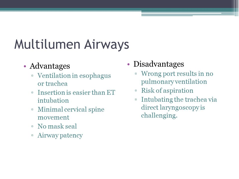 Multilumen Airways Disadvantages Advantages