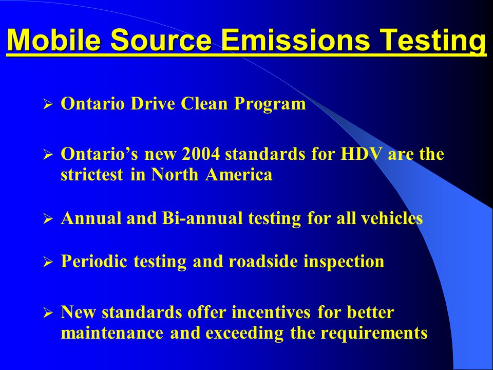 ontarios drive clean program A) find out if you are eligible for a free drive clean test b) search for your vehicle's test and repair history.