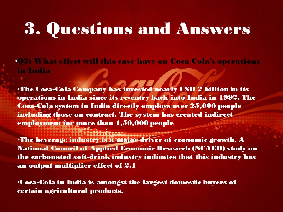 coca-cola india case study essay The coca-cola company struggles with ethical crisis case study essay the ethical issues and dilemmas that the coca-cola company has faced since within the last few decades have brought into question the responsibility that a company has to the consumers, financial stakeholders, employee's and the environment.