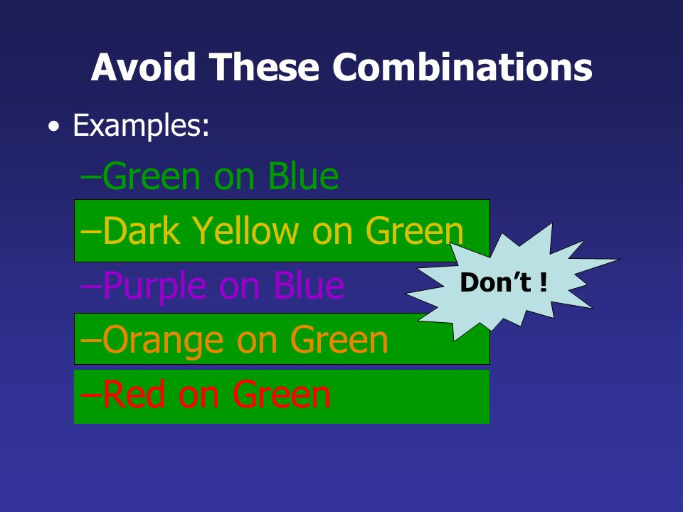 Avoid These Combinations