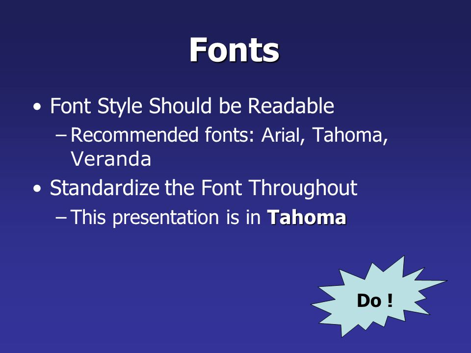 Fonts Font Style Should be Readable Standardize the Font Throughout