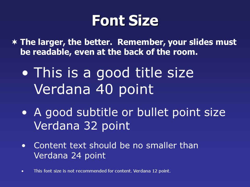 Font Size This is a good title size Verdana 40 point