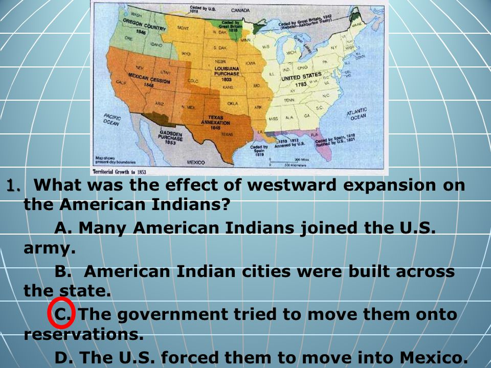 What Was The Effect Of Westward Expansion On The American Indians