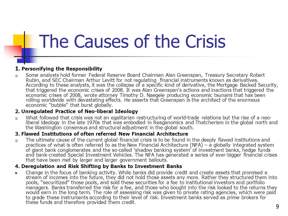 the cause of global financial crisis In this article, we'll recap how the financial crisis of  enough to start a global financial tsunami if more subprime borrowers started defaulting by june, bear stearns stopped redemptions in .