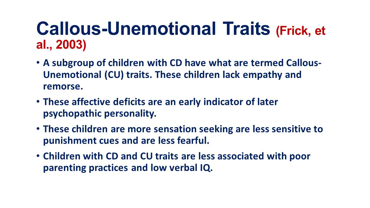 callous unemotional traits and future offending Ty - jour t1 - callous-unemotional traits robustly predict future criminal offending in young men au - kahn,rachel e au - byrd,amy l au - pardini,dustin a.