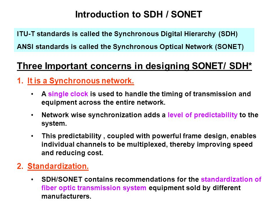 introduction to sdh Introduction to the synchronous digital hierarchy (sdh the history of digital transmission '70s - introduction of pcm into telecom networks 32 pcm streams are synchronously multiplexed to 2048 mbit/s (e1) multiplexing to higher rates via pdh 1985 bellcore proposes sonet 1988 sdh standard introduced.