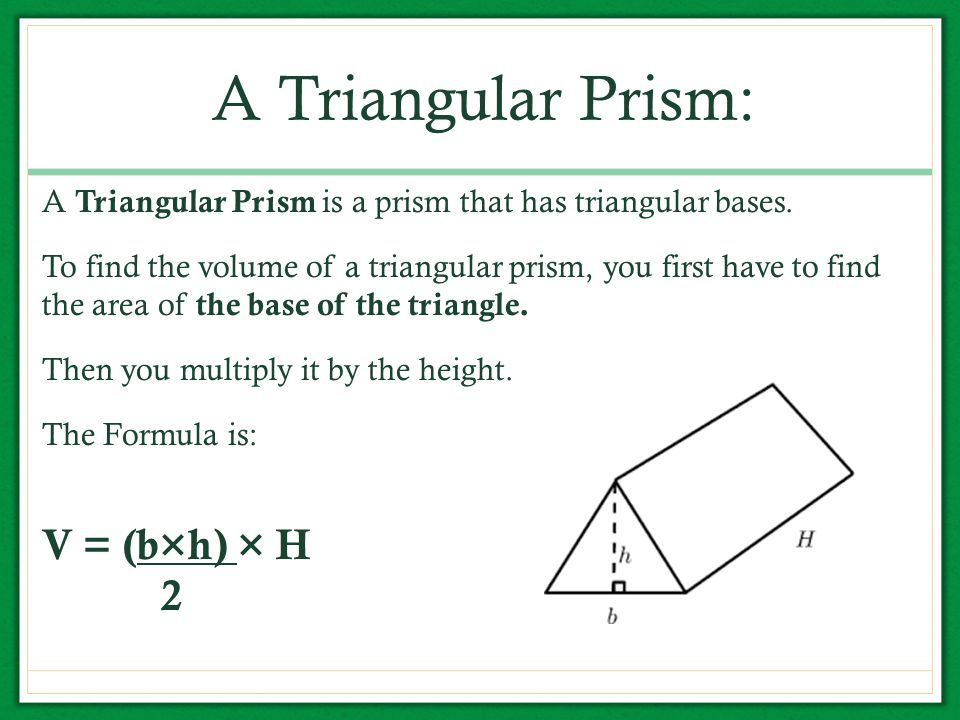 Volume of Triangular Prisms - ppt download