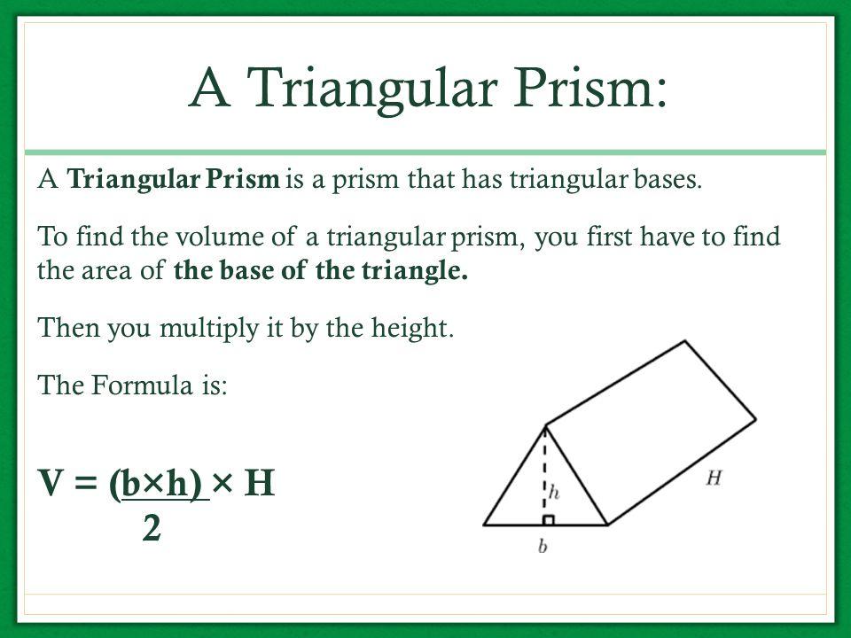 Volume of Triangular Prisms - ppt download