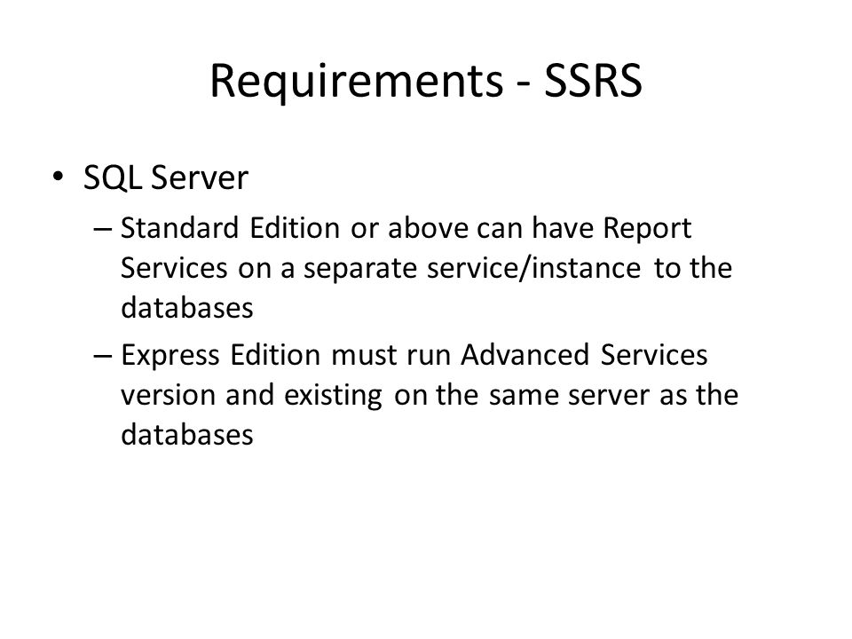 Requirements - SSRS SQL Server