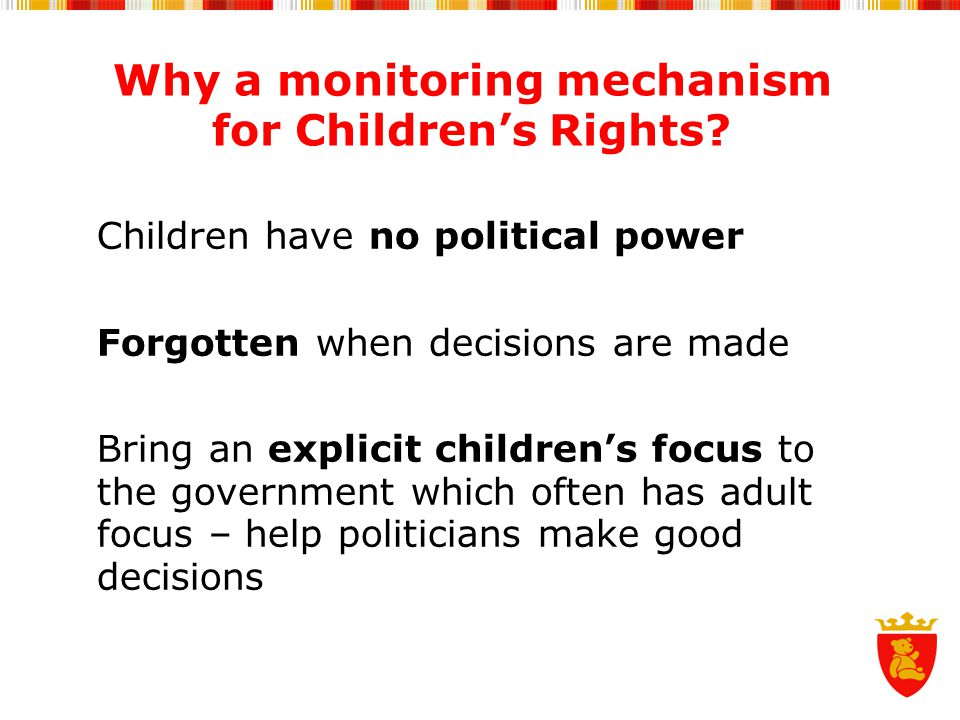 Why a monitoring mechanism for Children's Rights