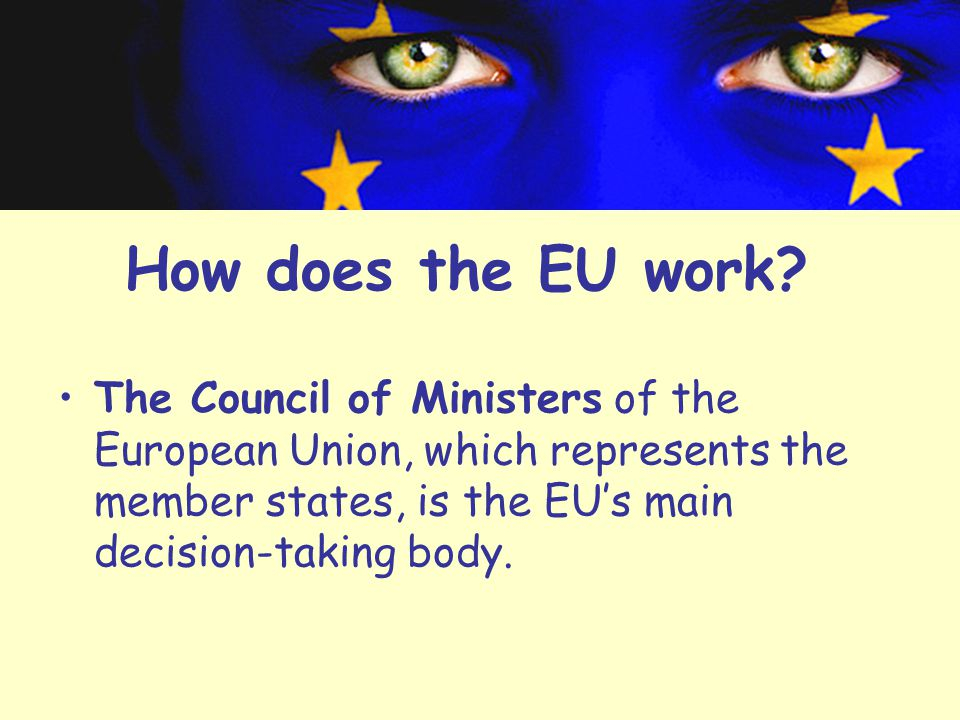 How does the EU work.