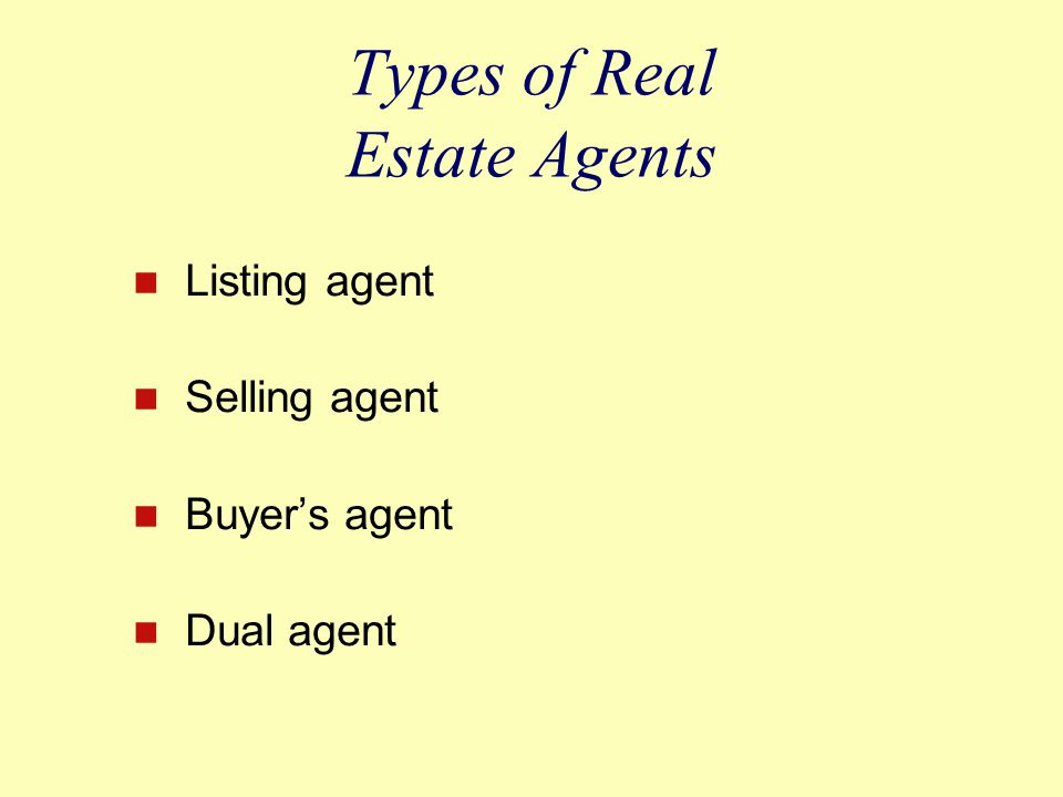 Types of Real Estate Agents