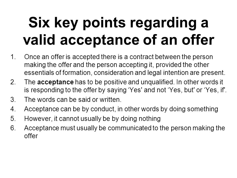 Acceptance Definition: The final expression of agreement ...