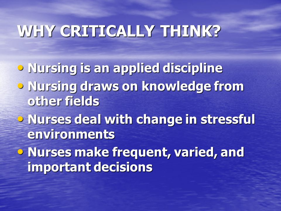 how to think critically nursing