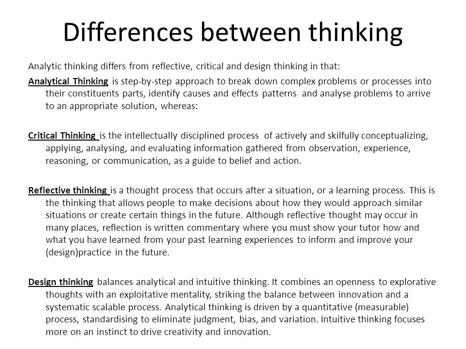 an observation of the thinking processes of a teenager An integral part of the design thinking process is the definition of a meaningful and actionable problem statement, which the design thinker will focus on solvingthis is perhaps the most challenging part of the design thinking process, as the definition of a problem (also called a design challenge) will require you to synthesise your observations about your users from the first stage in the.
