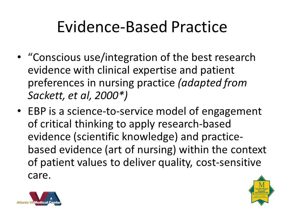 evidence based practice applied nursing research Evidence-based practice & applied nursing research primary research – the graduate recognizes basic scientific research concepts and techniques, appreciates.