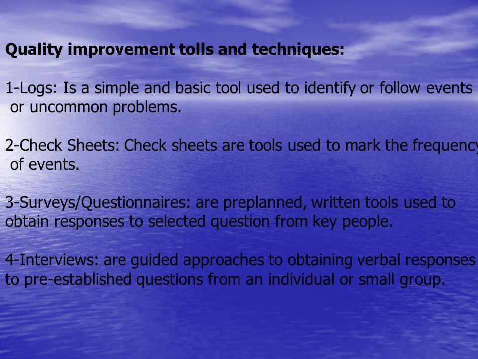 Quality improvement tolls and techniques: