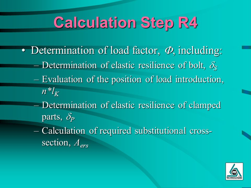 Calculation Step R4 Determination of load factor, F, including:
