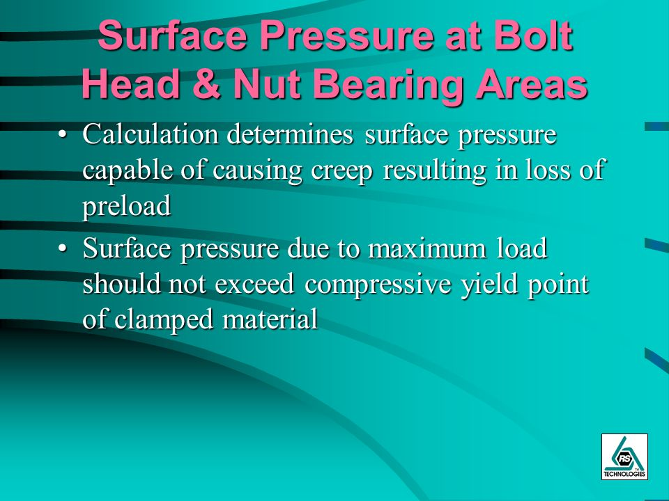 Surface Pressure at Bolt Head & Nut Bearing Areas