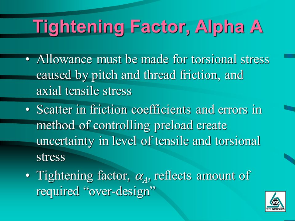 Tightening Factor, Alpha A