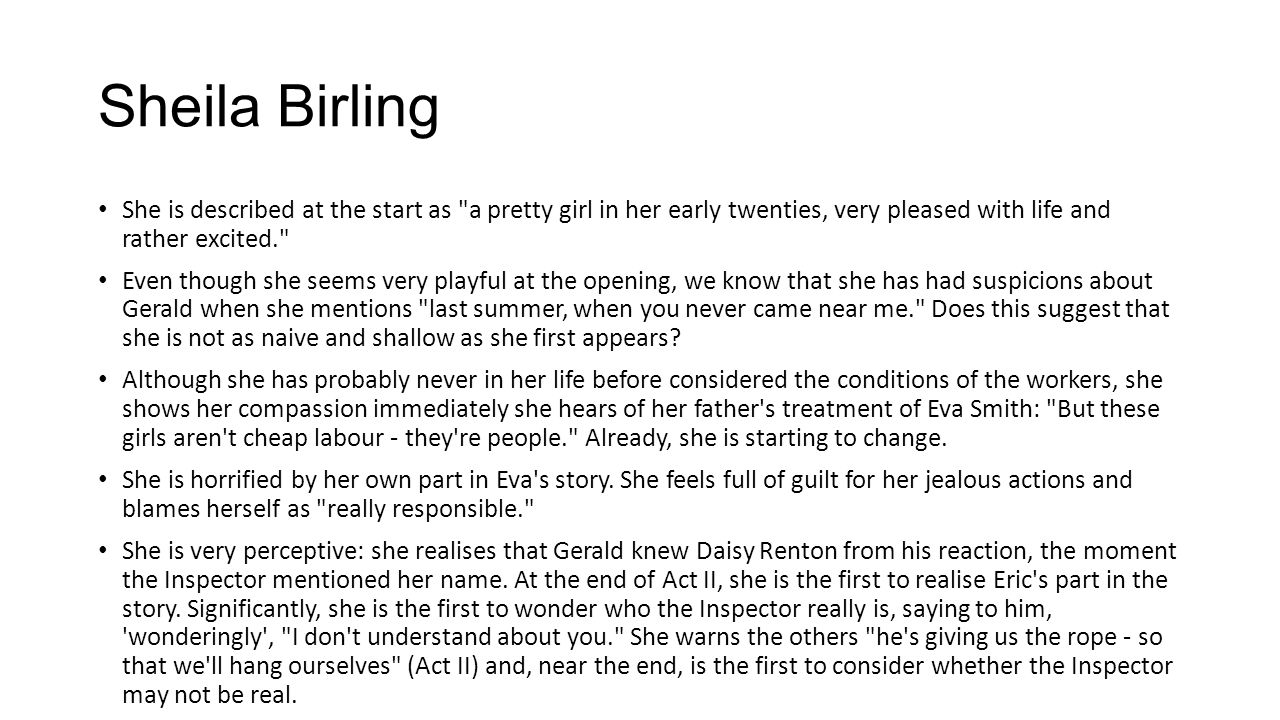 sheila birling ideas An inspector calls j write about the differences between sheila and sybil birling in the play an but should also incorporate the wider ideas of the play.
