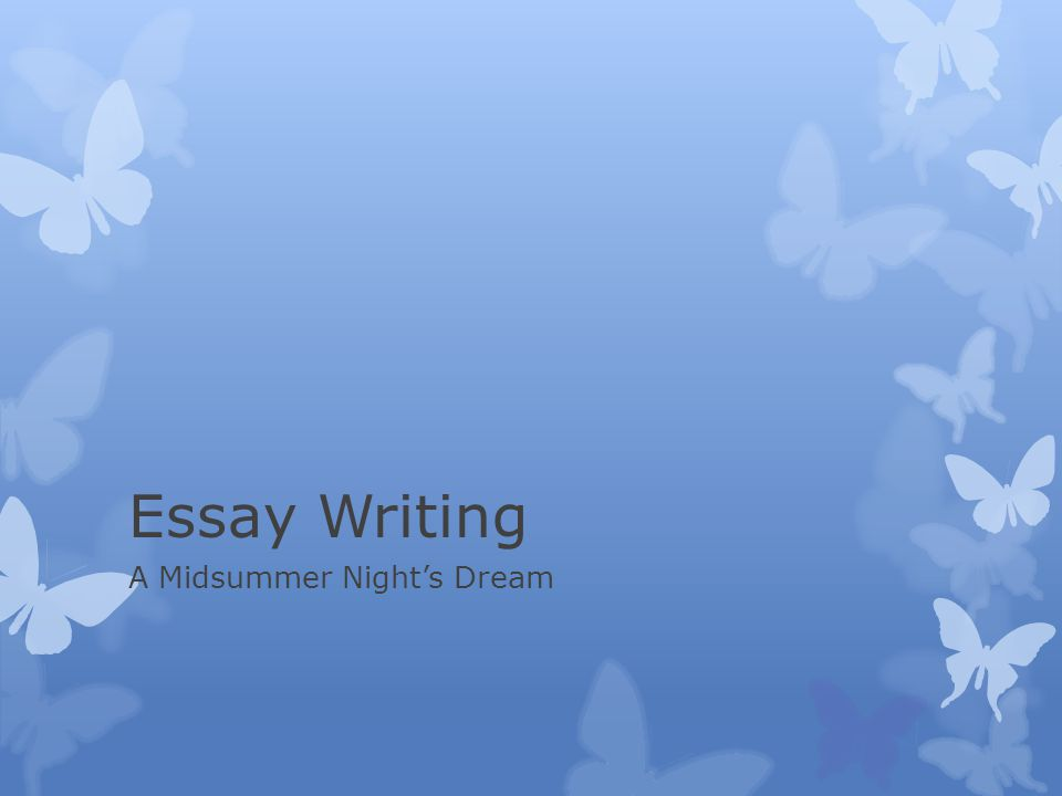 A Midsummer Night's Dream Essay