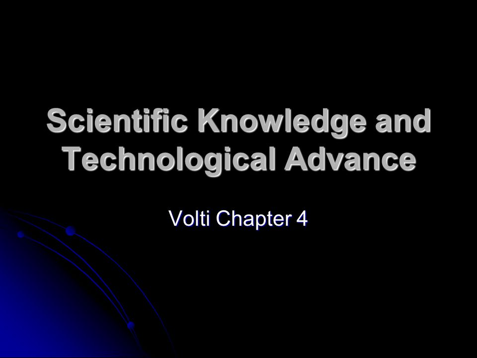 an analysis of the topic of the advanced scientific knowledge and advanced technological change Scientific and technological activities of filtered by analysis survey of advanced technology in the the topic studied is intellectual property.