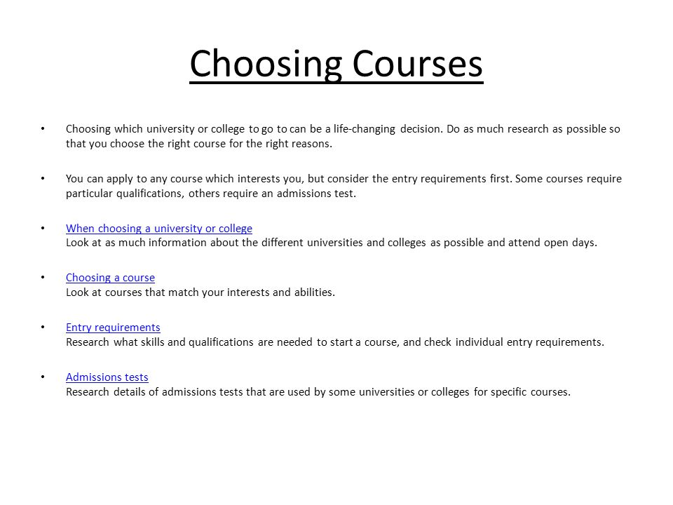 choosing courses choosing which university or college to go to can  choosing courses