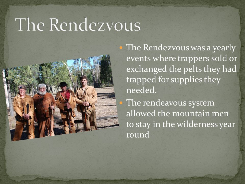 Rendezvous system fur trade