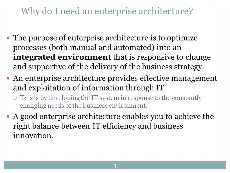 Why do I need an enterprise architecture