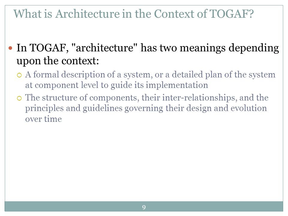 What is Architecture in the Context of TOGAF