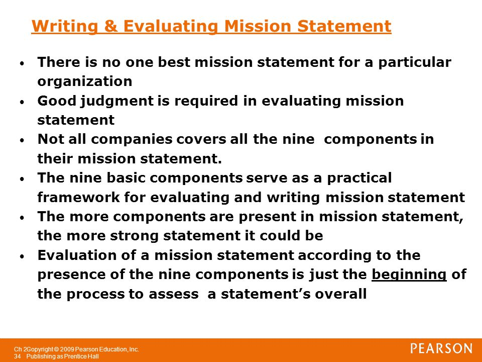 nine component of mission statement (check out the 9 worst mission statements of all time if you aren't convinced)   and food with integrity remains a critical component.