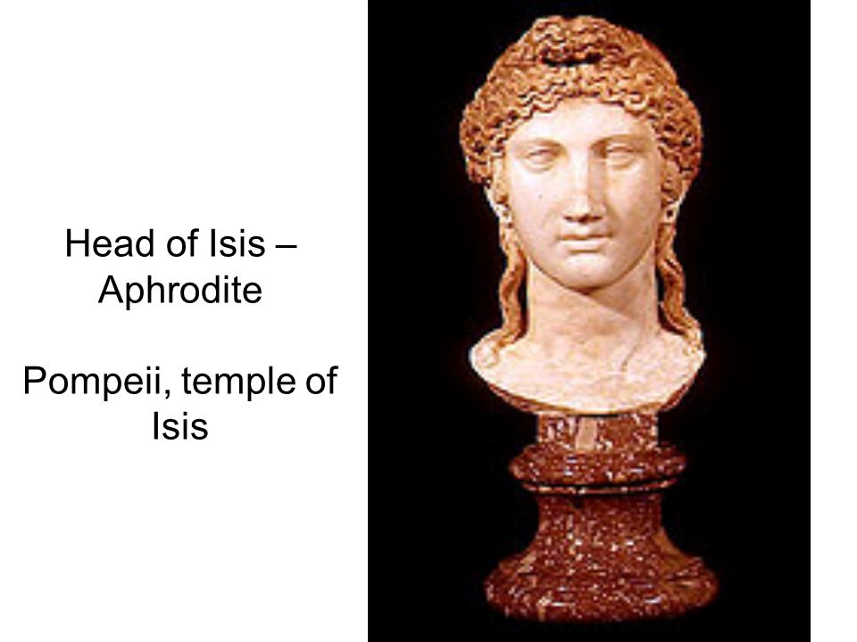 Head of Isis – Aphrodite Pompeii, temple of Isis