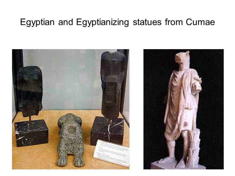 Egyptian and Egyptianizing statues from Cumae