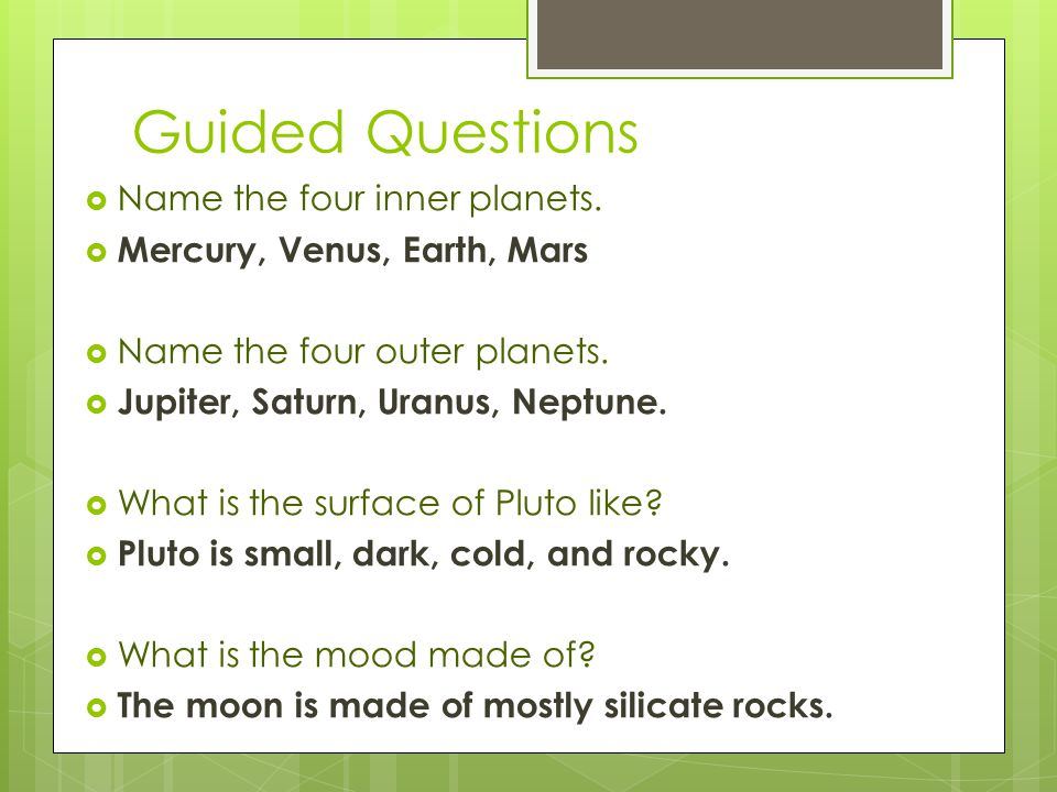Guided Questions Name the four inner planets.