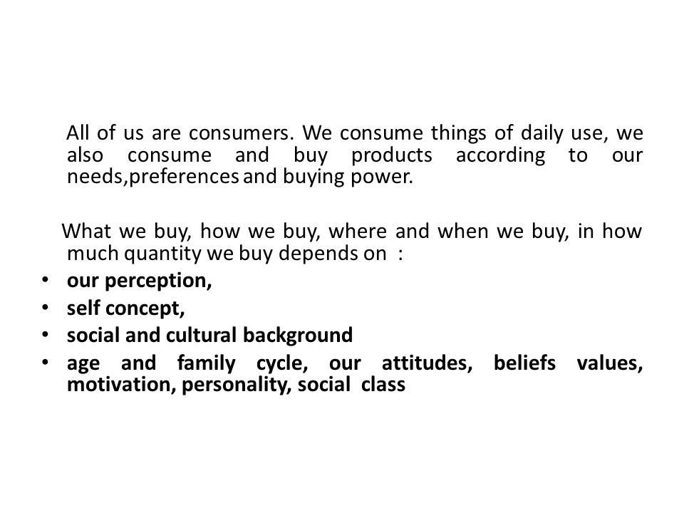 The meaning of consumer behaviour and the need to study it: - ppt ...