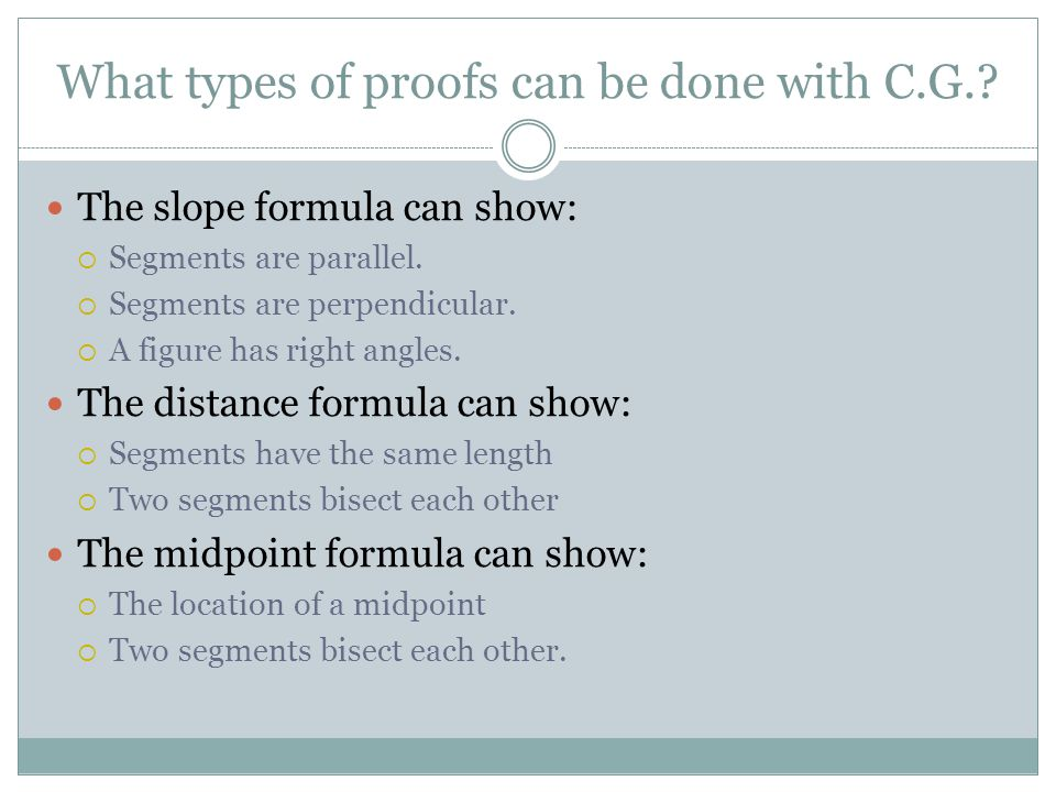 What types of proofs can be done with C.G.