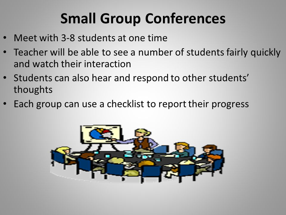 Small Group Conferences