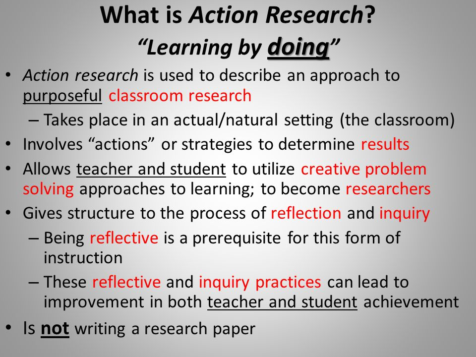 What is Action Research Learning by doing