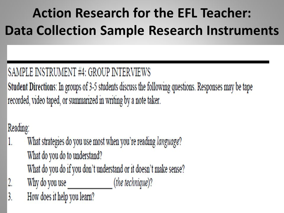 Action Research for the EFL Teacher: Data Collection Sample Research Instruments